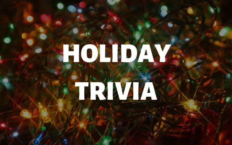 Winter Holiday Trivia