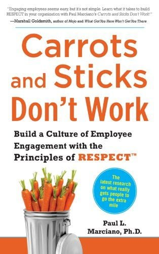 Carrots and Sticks Don't Work cover
