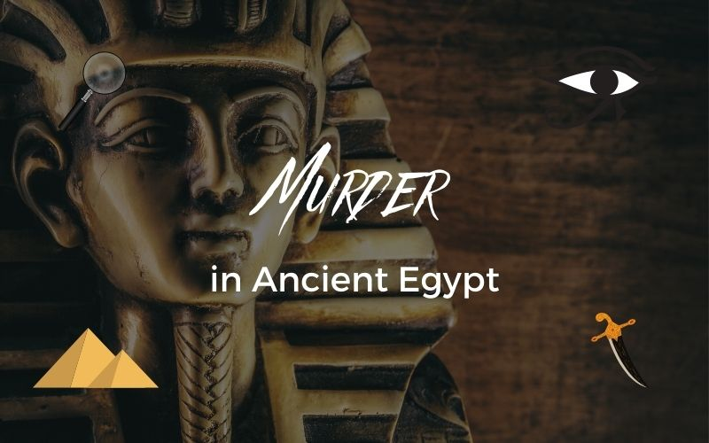 Murder in Ancient Egypt