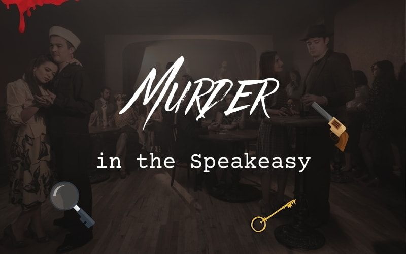 Murder in the Speakeasy