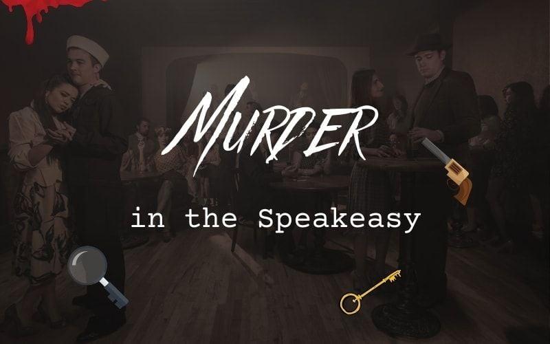 Murder in the Speakeasy