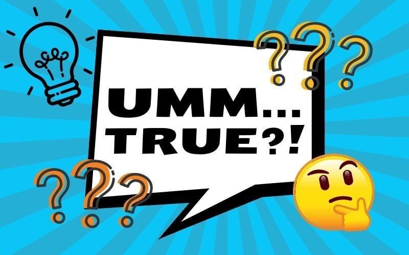 Umm True?! banner