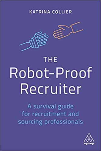 The Robot Proof Recruiter