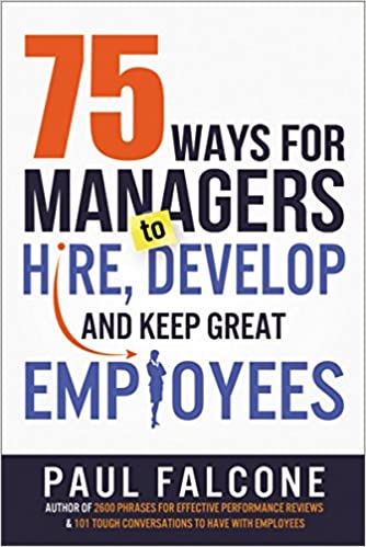 75 Ways for Managers to Train and Develop