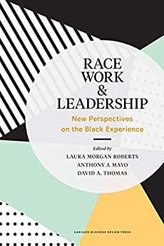 Race Work & Leadership