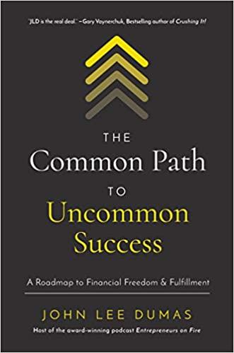The Common Path to Uncommon Success