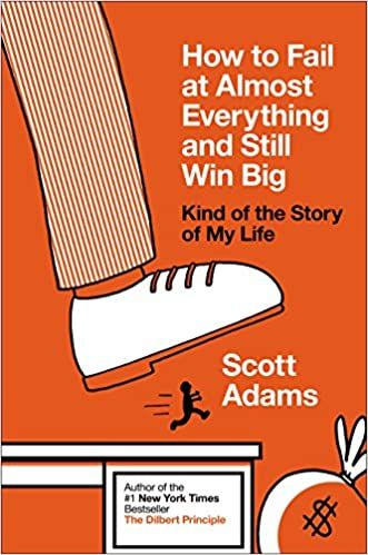 How to fail at almost everything and still win big book cover